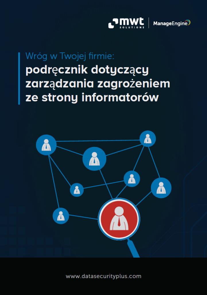 Okładka e-booka ManageEngine ozarządzaniu zagrożeniem zestrony informatorów